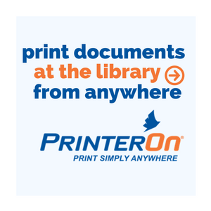 Use Printer On to print documents at the library from anywhere