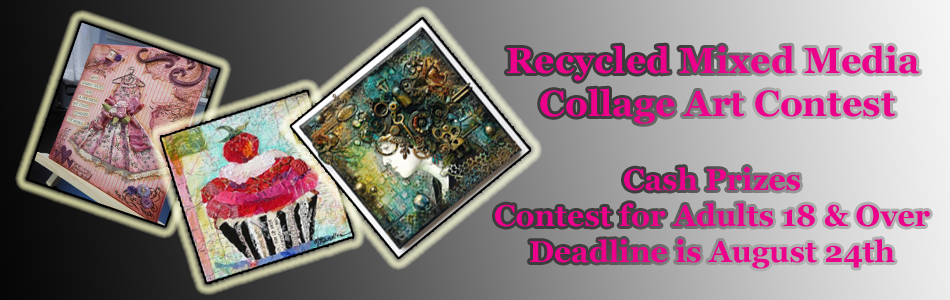 Recycled Mixed Media Collage Art Contest