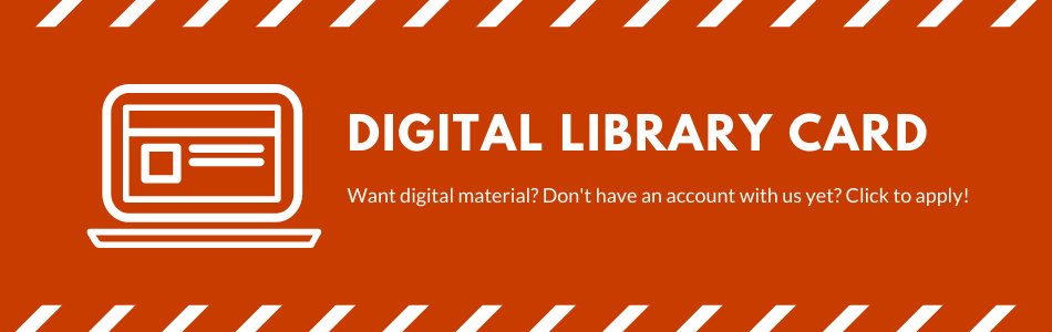 DIGITAL LIBRARY CARD APPLICATION
